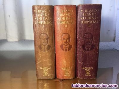 OBRAS COMPLETAS VICENTE BLASCO IBAÑEZ 1946 1ª Edicion