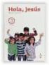 Hola jes�s religi�n cat�lica 4� primaria