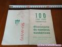 Fotos del anuncio: 100 libros vascos fundamentales y diccionario de nombres euskericos editorial la