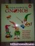 Fotos del anuncio: El nuevo mundo de los GNOMOS