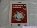 La gran historia del valencia 1919 - 1994