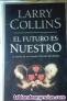 Larry collins -el futuro es nuestro