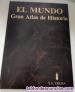 Fotos del anuncio: EL MUNDO. GRAN ATLAS DE HISTORIA (8 tomos)
