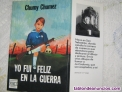 Fotos del anuncio: YO FUI FELIZ EN LA GUERRA de Chumy Chumez.