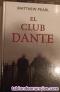 Fotos del anuncio: El club dante-matthew pearl