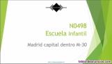Fotos del anuncio: N0498 escuela infantil en madrid capital dentro de la m-30